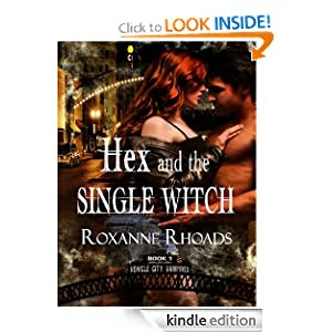 Hex and the Single Witch (Vehicle City Vampires)