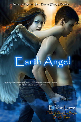 Earth Angel (Falling Angels Saga, #2)