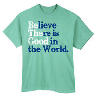 Be The Good in the World Ladies T-Shirt...