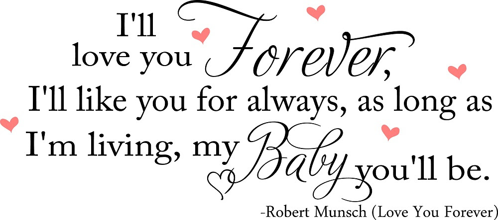 Quotes About I Love You Forever 69 Quotes