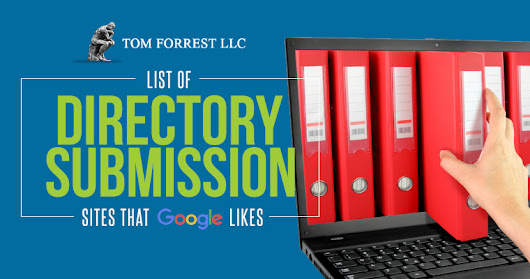 Directory Submission Sites Google (Still) Likes - Search Engine Journal