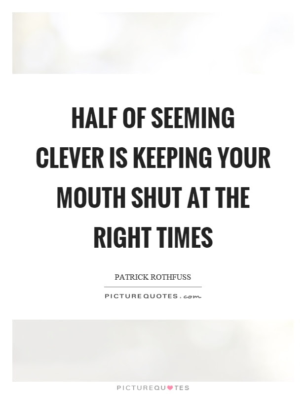 Mouth Quotes Mouth Sayings Mouth Picture Quotes Page 2