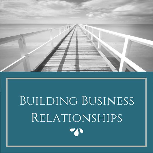 Building Business Relationships - Step Outside the Office for Something Different -