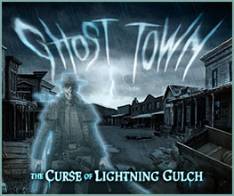 GHOST TOWN | THE CURSE OF LIGHTNING GULCH
