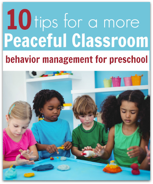 Preschool Behavior Management - 10 Tips For A More Peaceful Classroom - No Time For Flash Cards