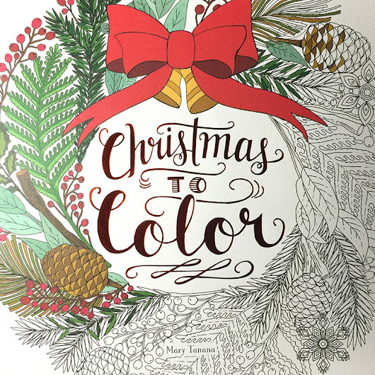 Christmas to Color...by ME!