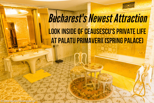Bucharest's Newest Attraction: Look Inside of Ceausescu's Private Life at Palatul Primaverii (Spring Palace)