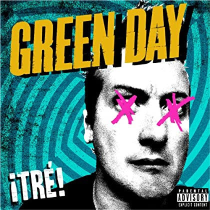 Uno, Dos, Tre - Green Day