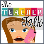 The Teacher Talk