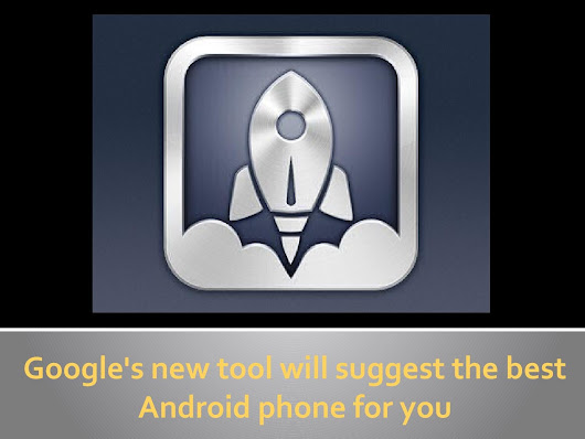 Google's new tool called 'Which Phone' will help find just the right Android smartphone for you.