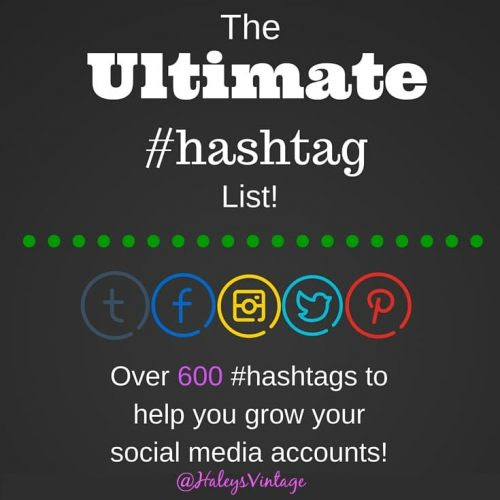 Ultimate Hashtag List - Over 600 Hashtags for Bloggers on Social Media