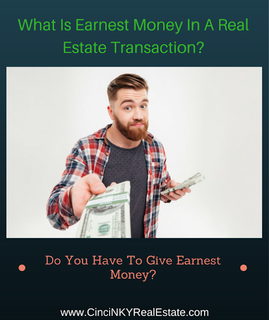 What Is Earnest Money In A Real Estate Transaction?