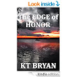 The EDGE Of HONOR: Book TWO (TEAM EDGE 2) - Kindle edition by KT Bryan. Literature & Fiction Kindle eBooks @ Amazon.com.