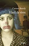 Hard de vivre par Carmen Bramly