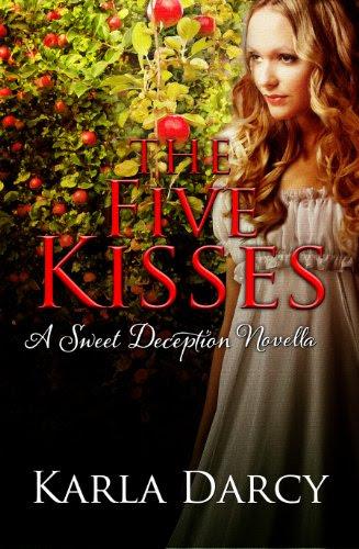 The Five Kisses (Sweet Deception Regency #1) by Karla Darcy