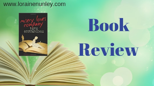 Book Review: Misery Loves Company by Rene Gutteridge – Loraine D. Nunley, Author