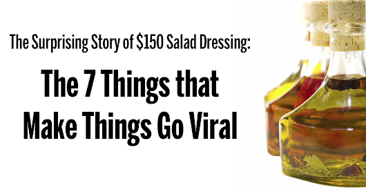 The 7 Things That Make Things Go Viral