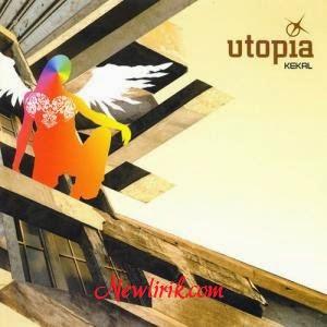Lirik Utopia - Dimanapun