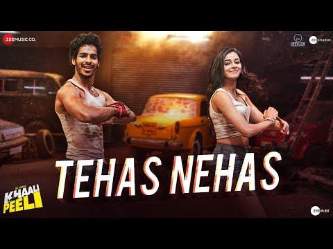 Tehas Nehas - Khaali Peeli | Ishaan & Ananya | Vishal & Shekhar | Prakriti , Kumaar