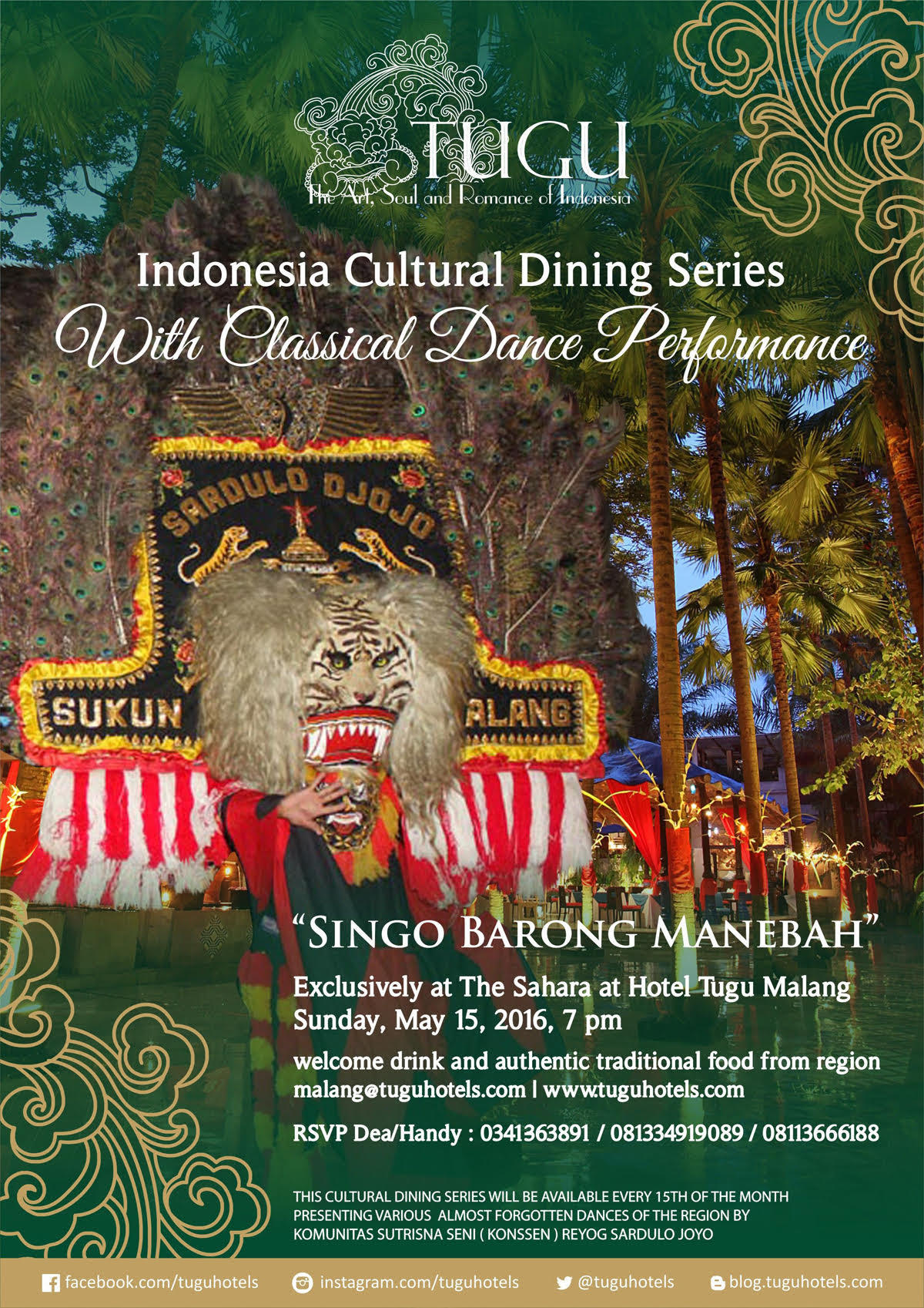 Indonesia Cultural Dining Series With Classical Dance Performance quot;Singo Barong Manebahquot;  What