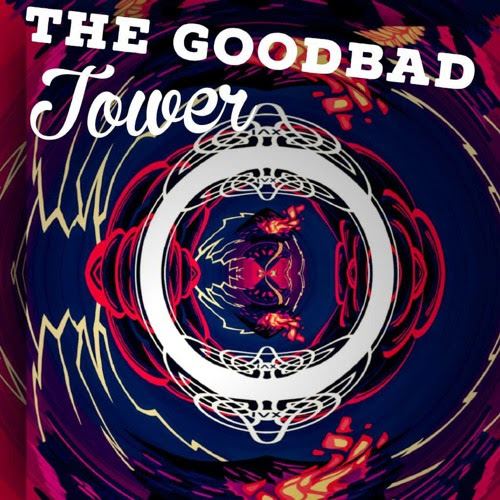 Tower by The Goodbad