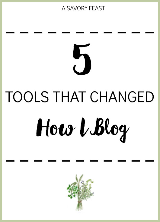 5 Tools That Changed How I Blog