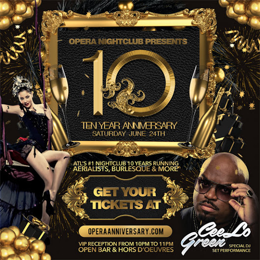 Discount Pre-Sale Tickets for Opera's 10 Year Anniversary Party featuring Ceelo Green at Opera Atlanta - June 24th, 2017 - Use Promocode SINNER