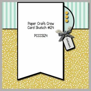 Paper Craft Crew Card Sketch 124 #papercraftcrew #stampinup #cardsketch #papercrafts