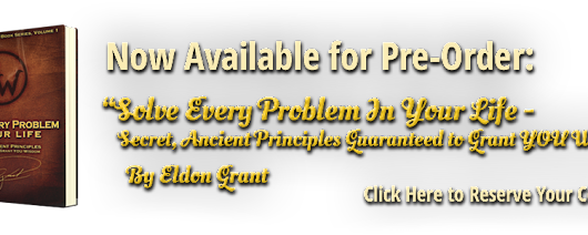 Eldon Grant - America's Wisdom Mentor and Master Problem Solver - About Eldon Grant