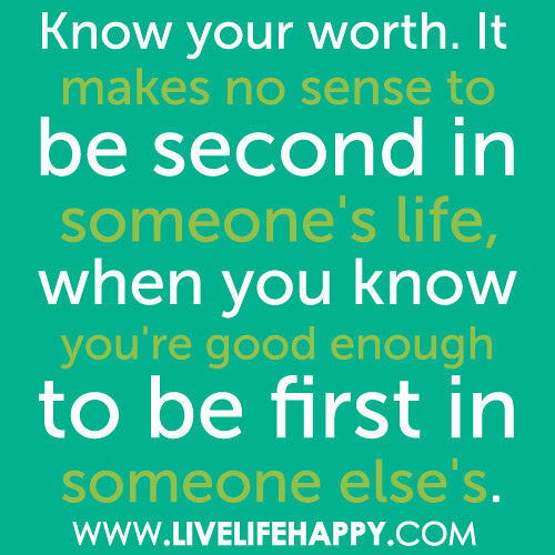 Know Your Worth Live Life Happy
