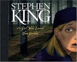 La chica que amaba a Tom Gordon, Stephen King