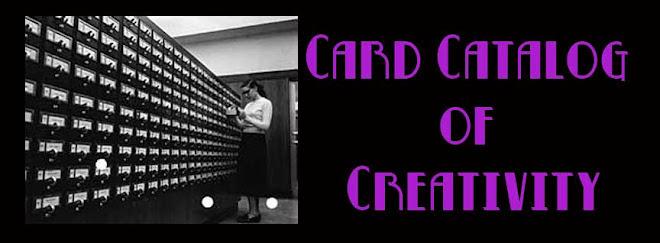 Card Catalog of Creativity