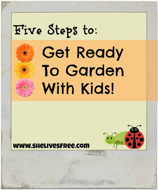 Get Ready to Garden with Kids!
