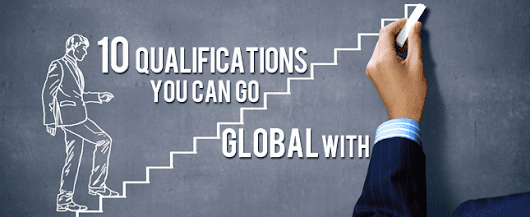 10 qualifications you can go global with