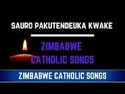 Zimbabwe Catholic Shona Songs - Sauro Pakutendeuka Kwake