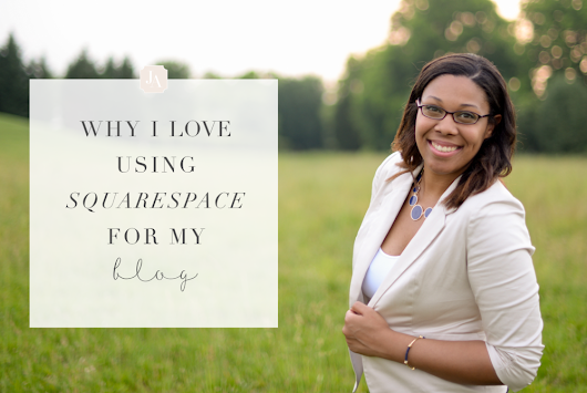 Why I Love Using Squarespace For My Blog