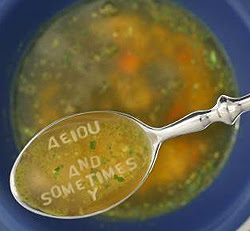 Mike spoons up a mouthful of alphabet soup, spelling out ''A E I O U AND SOMETIMES Y''