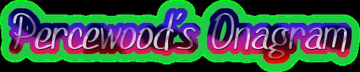 percewood's onagram