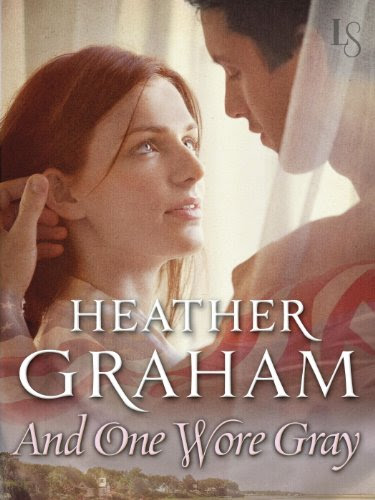 And One Wore Gray (Camerons Saga: Civil War Trilogy) by Heather Graham
