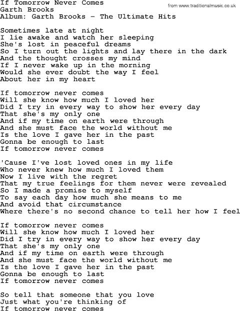 Garth Brooks If Tomorrow Never Comes Lyrics