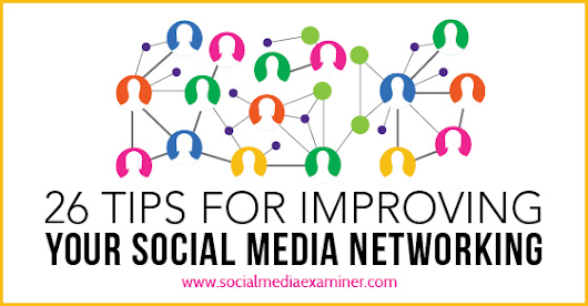26 Tips for Improving Your Social Media Marketing |