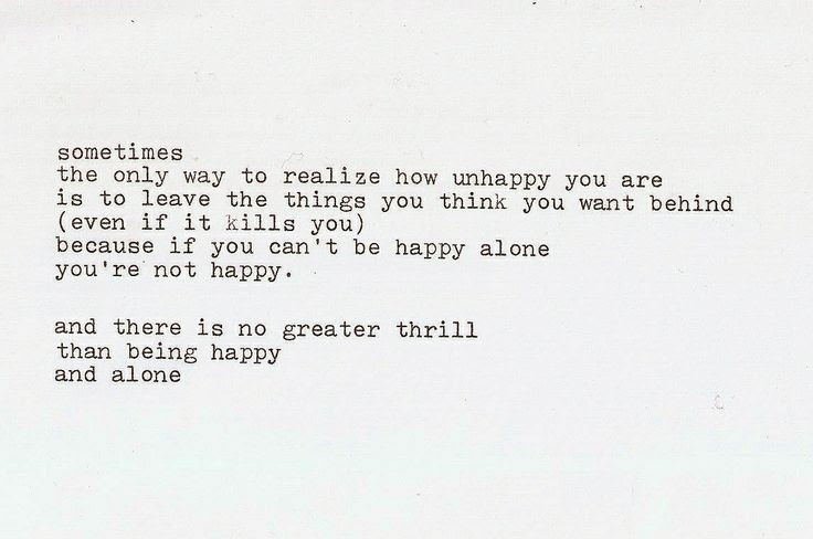 Quotes About Lonely But Happy 24 Quotes
