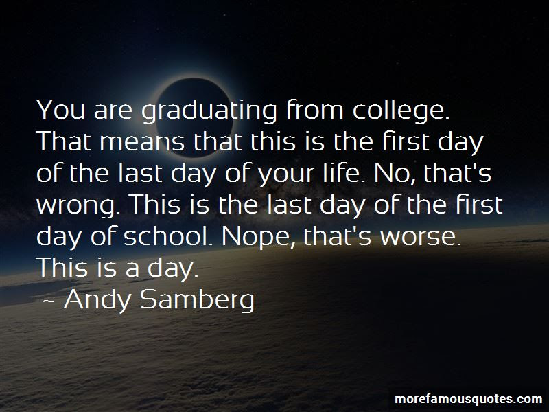 Last Day College Life Quotes Top 1 Quotes About Last Day College