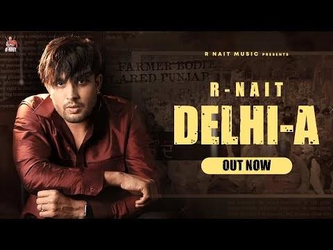 Delhi-A (Full Song) R Nait | Laddi Gill | GRY India | GoldMedia | New Punjabi Song 2020