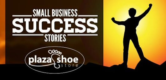 Plaza Shoe Store - Small Business Success | Signs.com