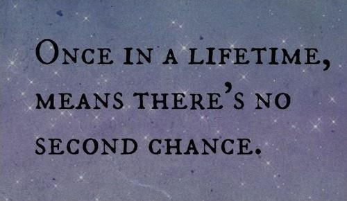 No More Second Chances Quote Quote Number 597213 Picture Quotes
