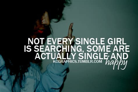 Happy Single Quotes Tumblr For Girls