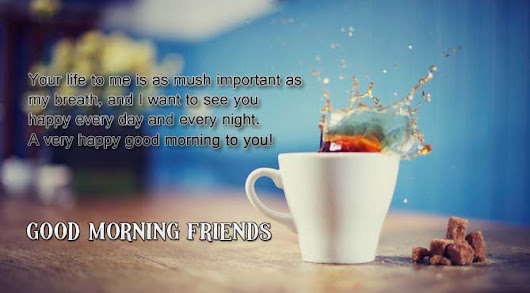 Good Morning Messages for Friends | Wishes4Lover