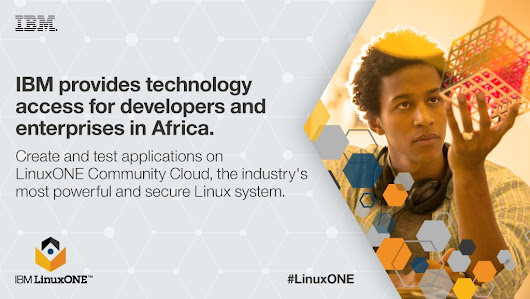Why Linux is poised to lead the tech boom in Africa - IBM IT Infrastructure Blog