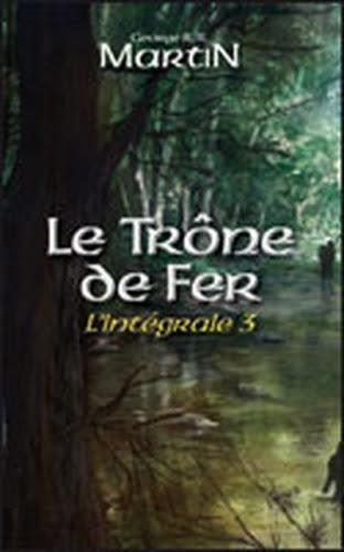 Couverture Le Trône de Fer, intégrale, tome 3